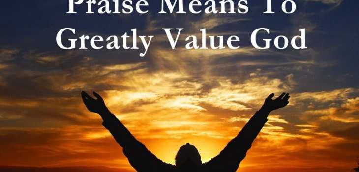 praise god, praise & worship god, worship god, praising god, praise is a weapon, true worship of god, true worship
