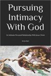 pursuing intimacy with god ebook, intimacy with god bible studies, pursuing intimacy with god, intimacy with god, bible study, bible studies, prayer, worship, praise, praise god, praise as a weapon, religion vs relationship, religion vs relationship with god, religion vs jesus christ, powerful prayer, keys to powerful prayer, intimate relationship with god, intimate relationship with jesus christ, gods calling, christian definition of success, what is god's purpose, how to seek god with all your heart, seek god, seek god with all your heart, god wants us to wait, waiting on god, waiting on god book, measure of success in life, success from god, how god defines success, pursue god will all your heart, god calling on your life, thank god in all things, how do i know my calling from god, religion or relationship, the purpose of god, how to seek the lord, how to seek god, gods purpose, god and purpose, meaning in life, what it means to know god, understanding your calling