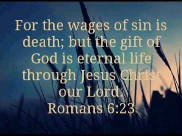 romans 6 23, sin, all men sin, penalty of sin, penalty of sin is eternal death, eternal death, punishment for sin