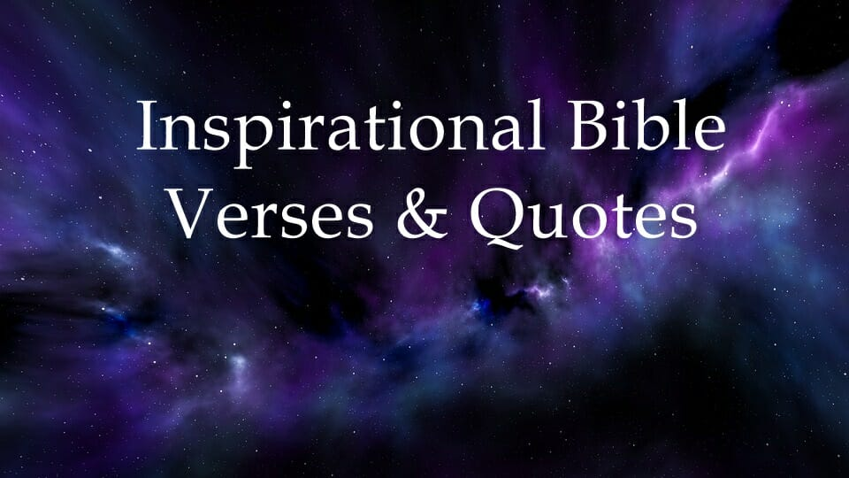 Inspirational Bible Verses & Quotes Part 2