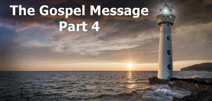The Gospel Message About Salvation Part 4 | Pursuing ...