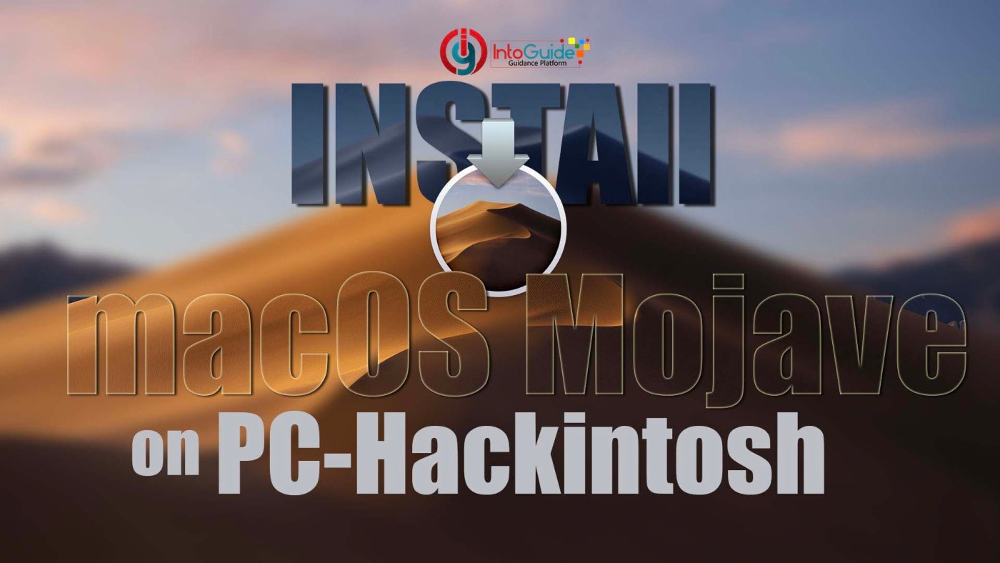 Install macOS Mojave on PC- Hackintosh