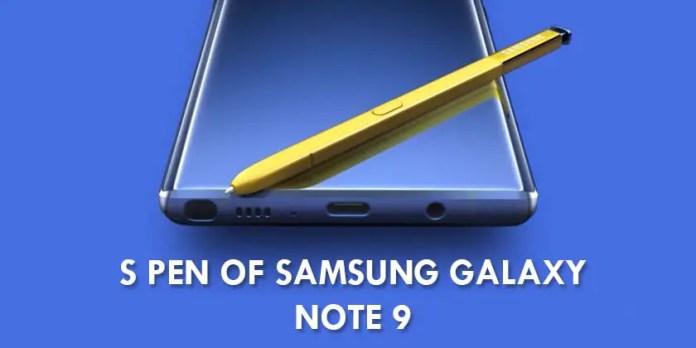 S Pen of Samsung Galaxy Note 9