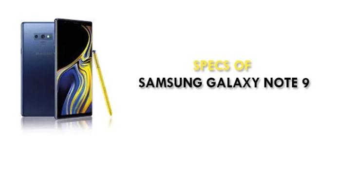 Specs of Samsung Galaxy Note 9