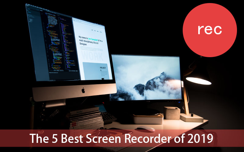 The 5 Best Screen Recorder