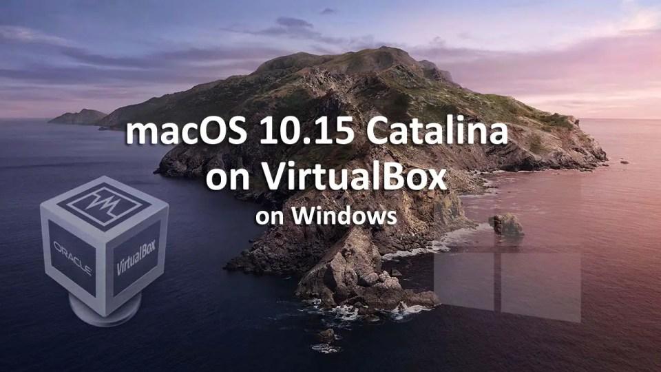 How to Install macOS Catalina on VirtualBox on Windows PC