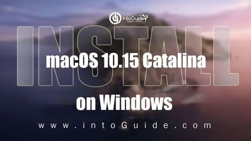Install macOS Catalina on Windows
