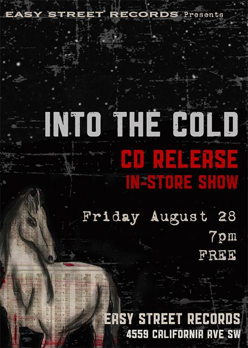 Into the Cold Easy Street Show, Poster