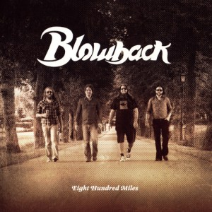 Blowback ‎– Eight Hundred Miles