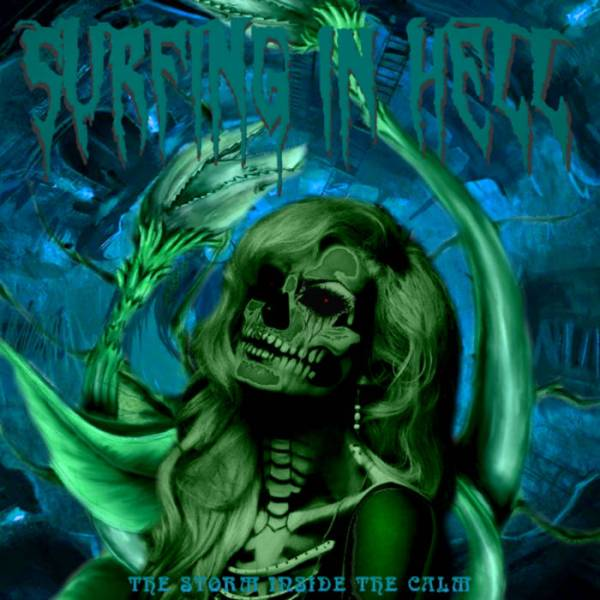 Surfing In Hell - The Storm Inside The Calm (DIGIPACK)