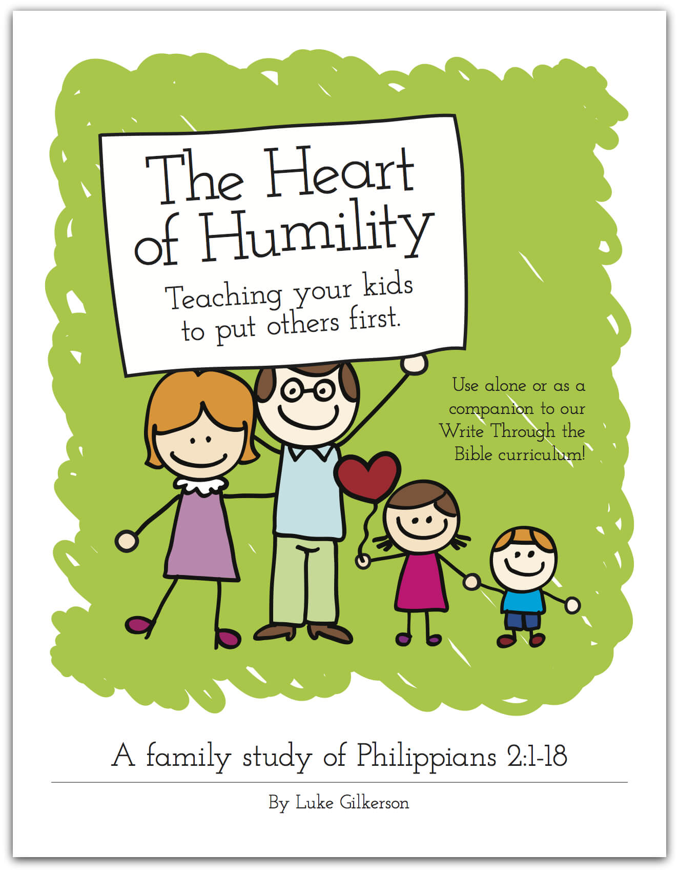 New Family Bible Study The Heart Of Humility