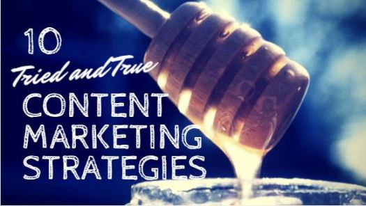 10-Tried-and-True-Content-Marketing-Strategies-Tips-Tricks