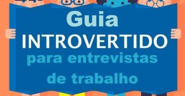 Guia introvertido para entrevistas de trabalho