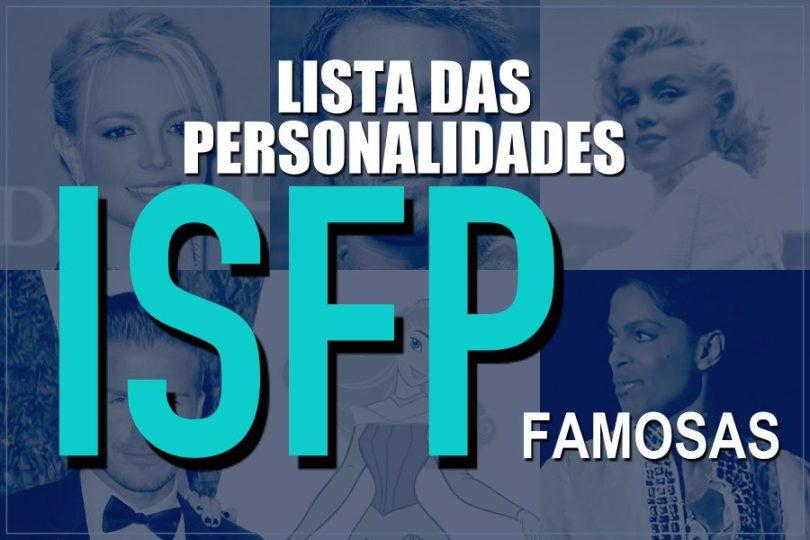 Lista de pessoas famosas com personalidade ISFP