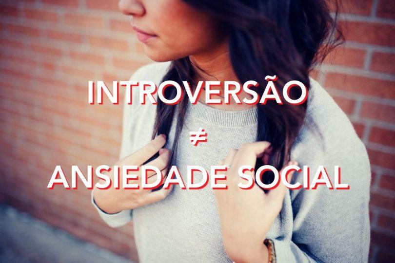 8 Diferenças importantes entre introversão e ansiedade social