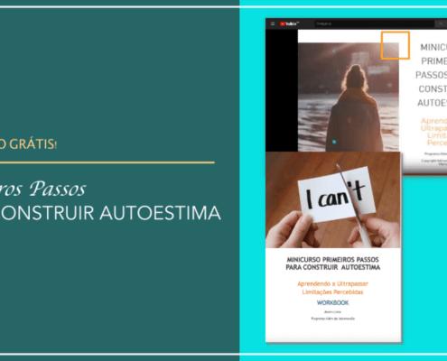 Minicurso Primeiros Passos Para Construir Autoestima