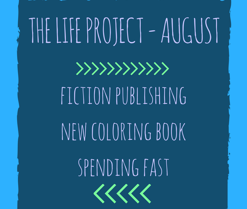 The LIFE Project – Publishing, Editing + New Coloring Book