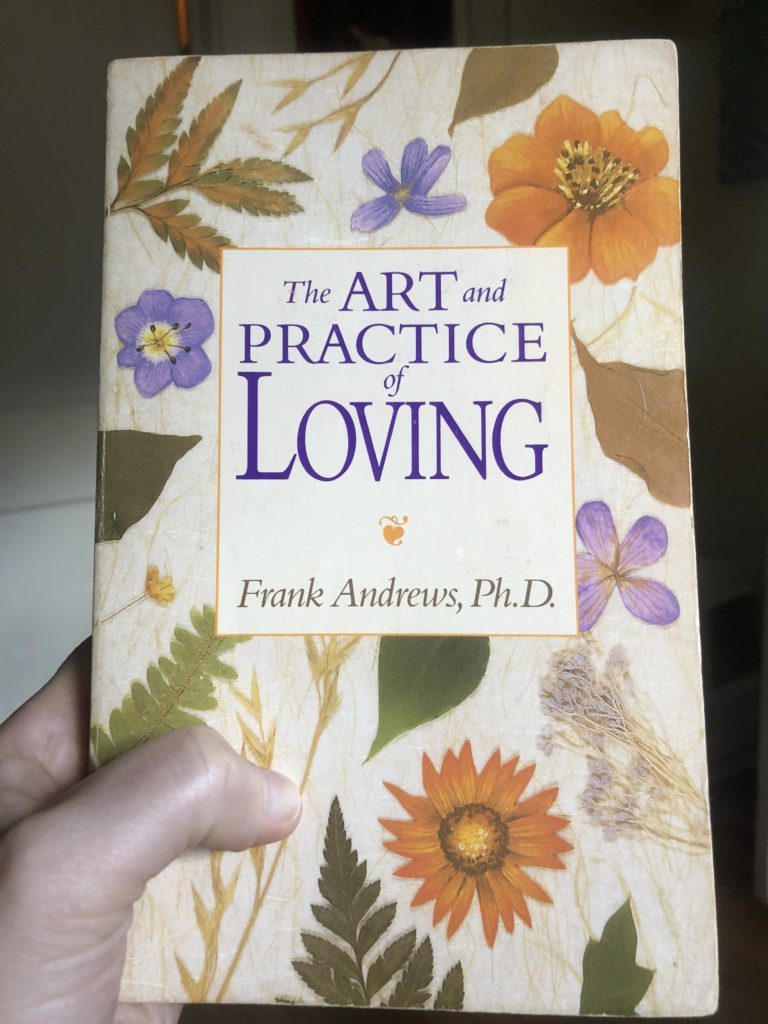 art and practice of loving