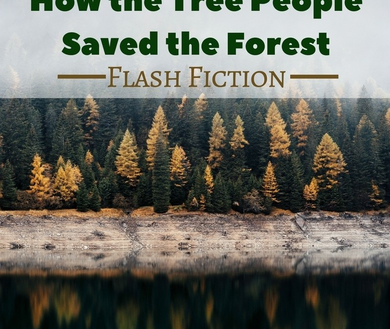 How the Tree People Saved the Forest