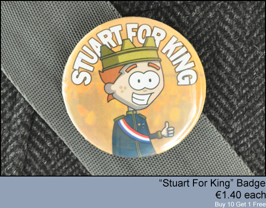 Stuart For King Badges 1