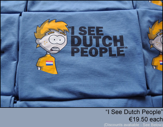 Invading Holland T-Shirts Dutch People