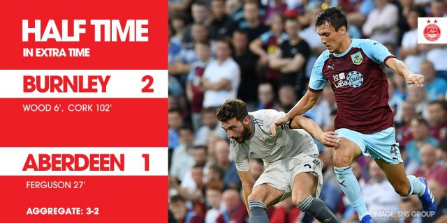 @AberdeenFC -ET HT'| BUR 2-1 ABE #DonsLIVE Jack Cork's header has Burnley ahead in extra time.