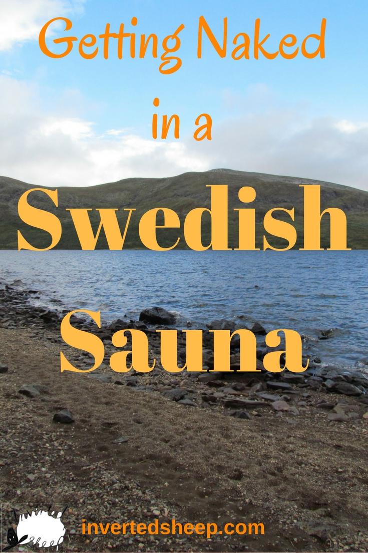 Getting naked in a Swedish sauna - Inverted Sheep