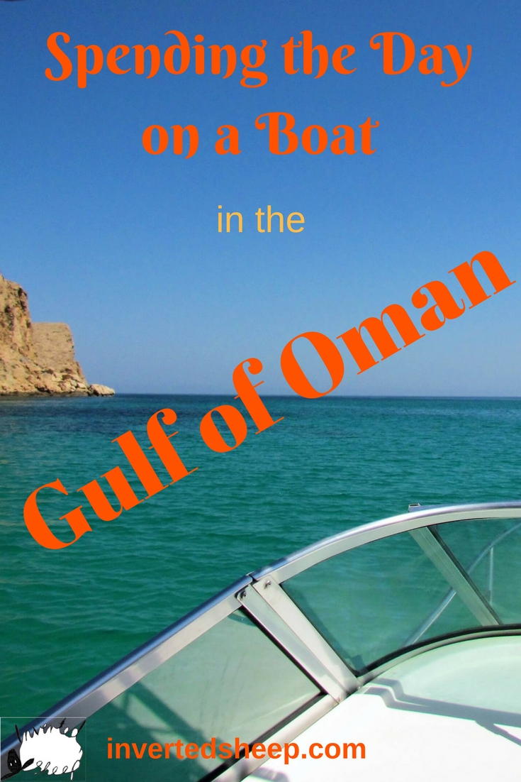 Spending the Day on a Boat in the Gulf of Oman