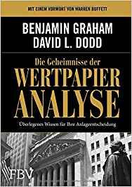 Geheimnisse der Wertpapieranalyse – Benjamin Graham & David L. Dodd