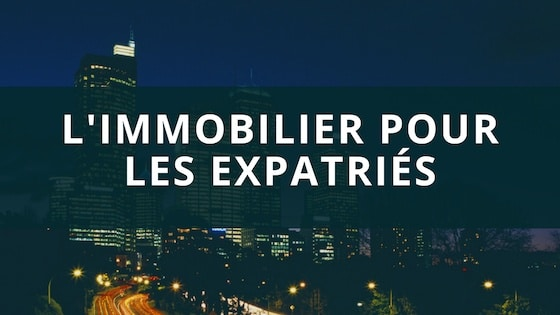 immobilier locatif expatrie