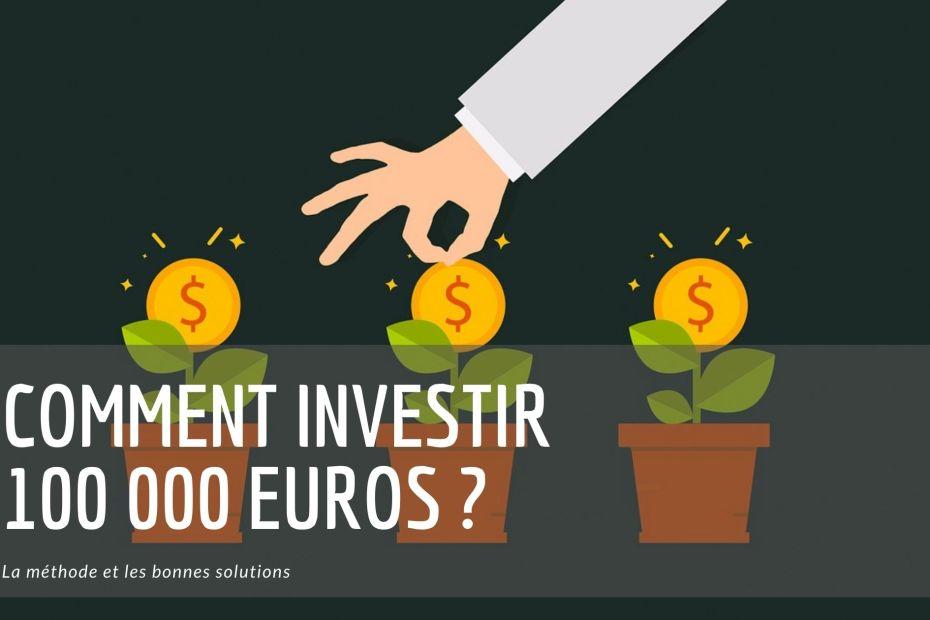 investir 100000 euros