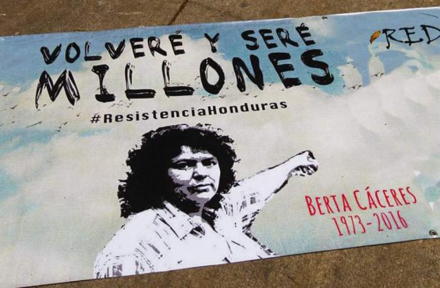 Banner in Honduras commemorating murdered Berta Cáceres