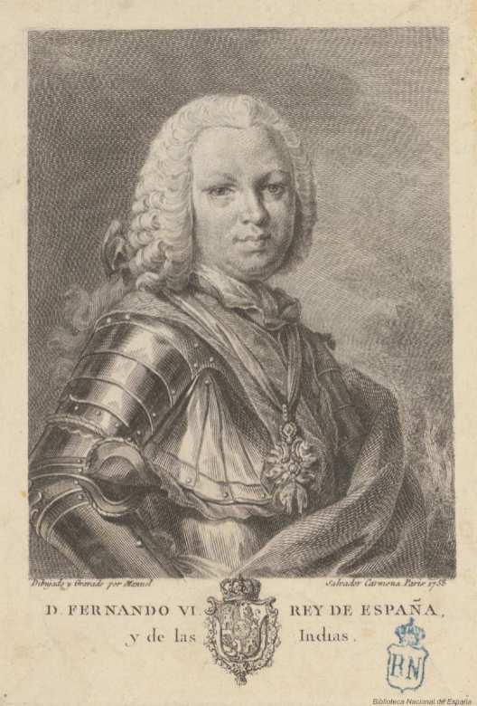 Manuel Salvador Carmona, Fernando VI, 1758. Madrid, Biblioteca Nacional de España, inv. IH/3161/19.
