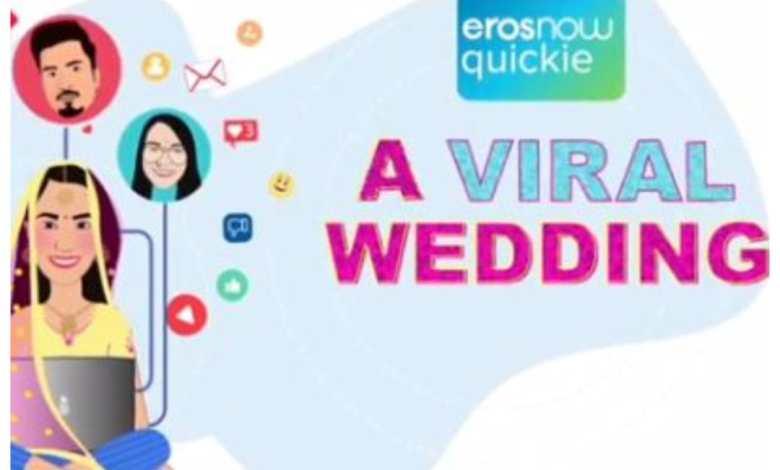 Eros Now A Viral Wedding