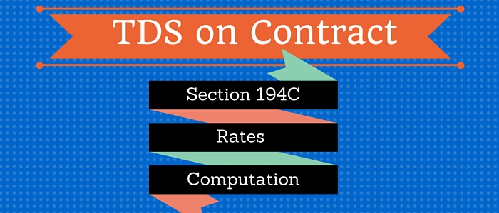194C Section for TDS On Contract: Rates & Computation
