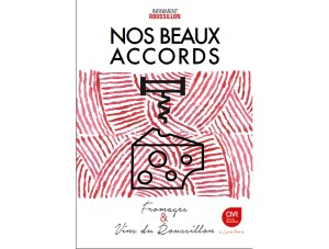 « Nos beaux accords » : Vins du Roussillon et fromages