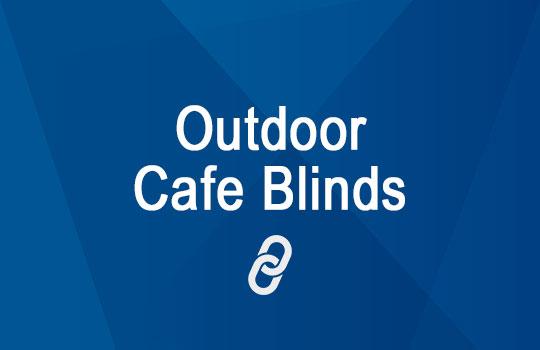 Café Blinds Adelaide | Outdoor PVC Blinds Adelaide