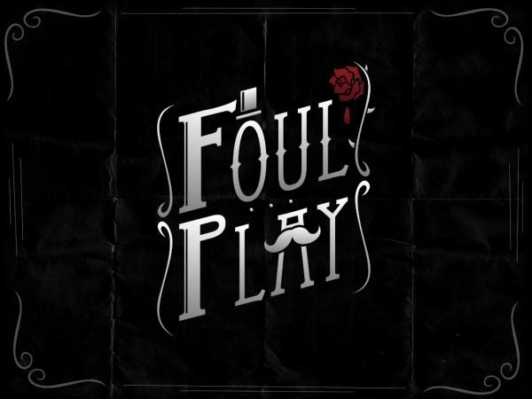 7118Foul Play Logo
