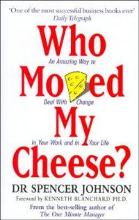 One of the best small business books is Who Moved My Cheese?