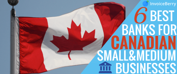 Check out our list of the 6 best banks for Canadian small businesses