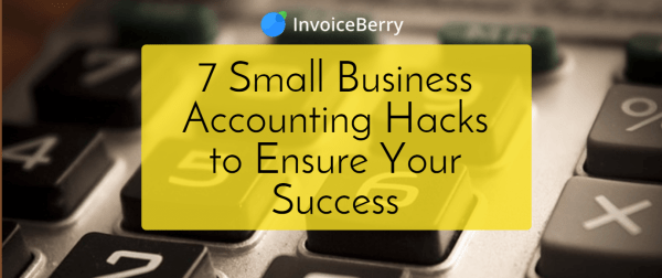 Check out our brilliant small business accounting hacks to get your business really going