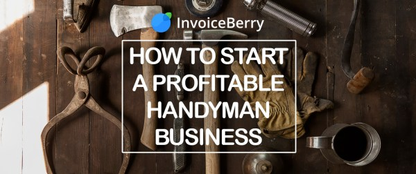 Check out our full guide on how to start your own profitable handyman business