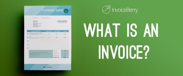 Check out our full guide for what is an invoice and how to make one
