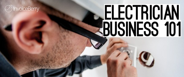 Everything you need to know to start your electrician business today