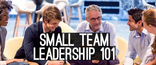 Read our full guide on the most important strategies to lead your small team and win big