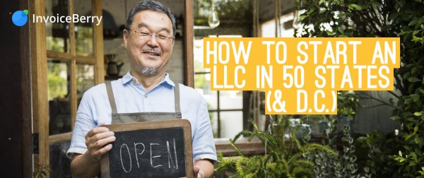 Find out everything you need to know to set up your own LLC in all 50 states and DC