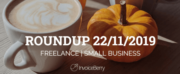 small-business-freelance-roundup-22-11-2019