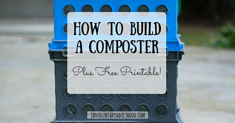 How to Build a Composter + Free Printable!