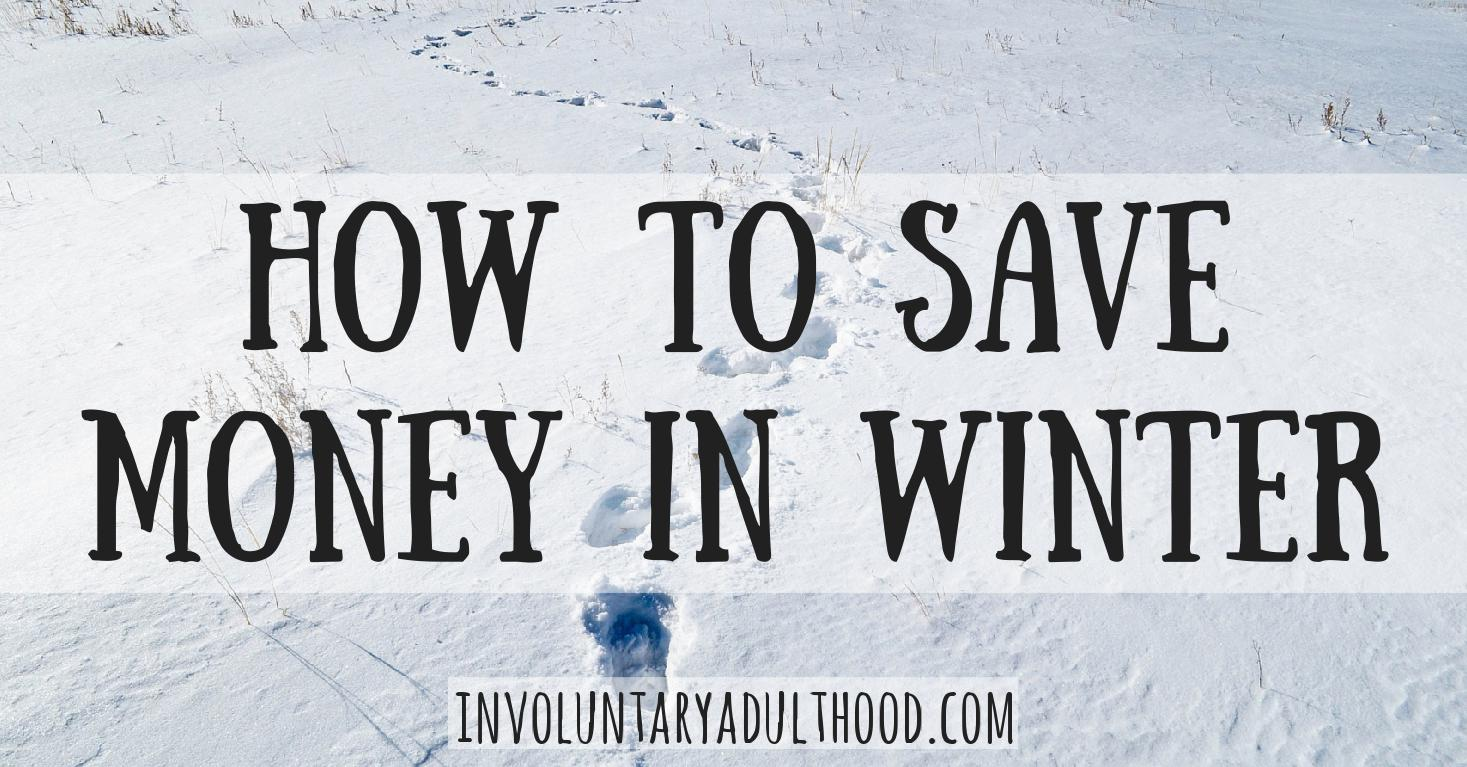 How to Save Money in Winter