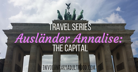 Ausländer Annalise (Travel Series): The Capital